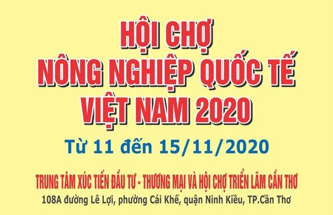 Hội chợ nông nghiệp Quốc tế Việt Nam 2020 tại Cần Thơ